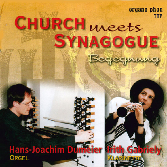 Church meets Synagogue Irith Gabriely organo phon
