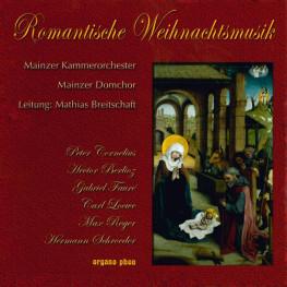 Romantische Weihnachtsmusik  Mainzer Kammerorchester und Mainzer Domchor organo phon