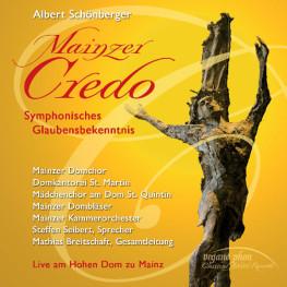 Mainzer Credo Symphonisches Glaubensbekenntnis Albert Schönberger organo phon