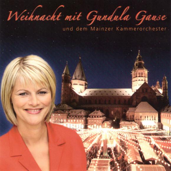 Weihnacht mit Gundula Gause Mainzer Kammerorchester organo phon