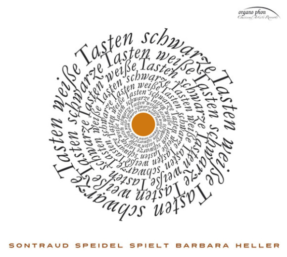 weiße Tasten schwarze Tasten  Sontraud Speidel spielt Barbara Heller organo phon