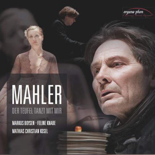 Mahler  Der Teufel tanzt mit mir organo phon