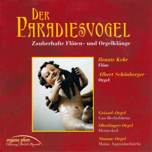 Der Paradiesvogel  Zauberhafte Flöten- und Orgelklänge organo phon