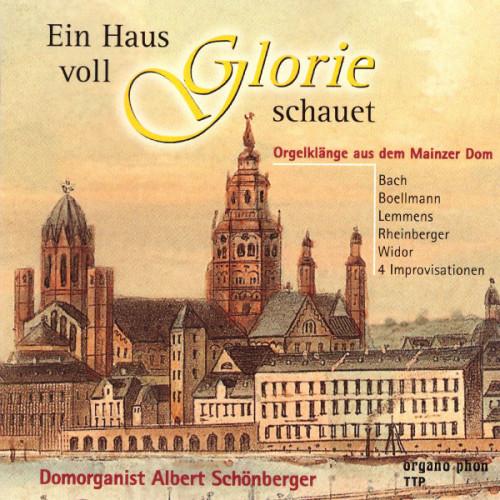 Ein Haus voll Glorie schauet Albert Schönberger organo phon