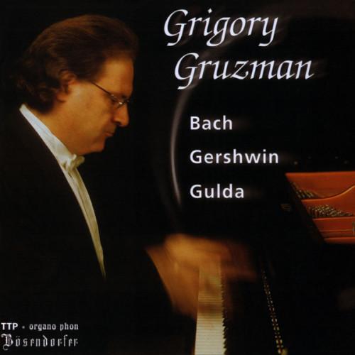 Bach Gershwin Gulda Grigory Gruzman organo phon