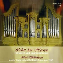 Lobet den Herren Fantasien und Improvisationen  Albert Schönberger organo phon