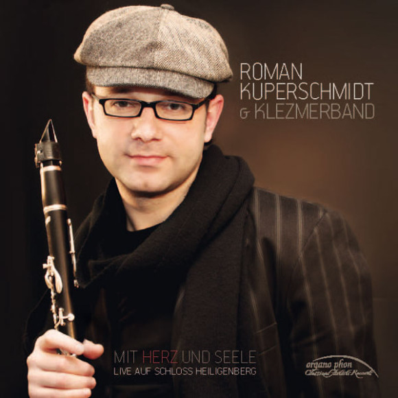 Mit Herz und Seele Roman Kuperschmidt & Klezmerband organo phon
